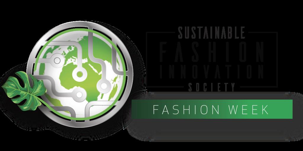 Sustainable Fashion Innovation Society Fashion Week